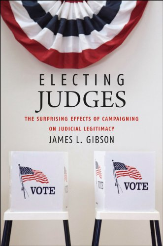 9780226291086: Electing Judges: The Surprising Effects of Campaigning on Judicial Legitimacy (Chicago Studies in American Politics)