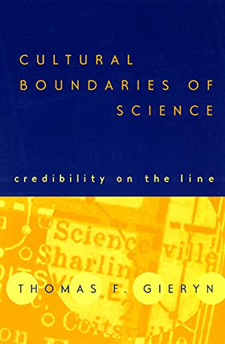 9780226292618: Cultural Boundaries of Science: Credibility on the Line