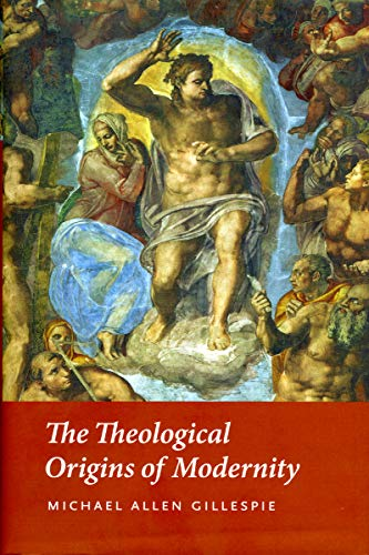 9780226293455: The Theological Origins of Modernity