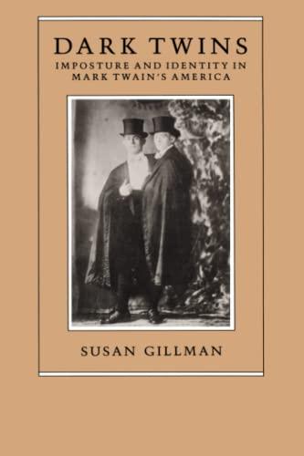 9780226293875: Dark Twins: Imposture and Identity in Mark Twain's America