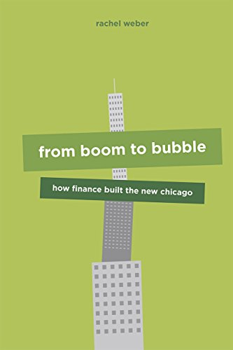 9780226294483: From Boom to Bubble: How Finance Built the New Chicago