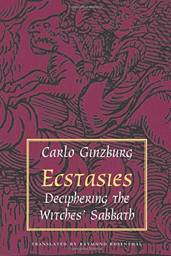 9780226296937: Ecstasies: Deciphering the Witches' Sabbath