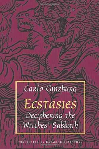 9780226296937: Ecstasies: Deciphering the Witches' Sabbath