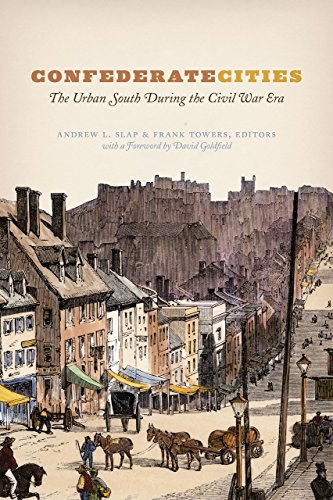 9780226300207: Confederate Cities: The Urban South during the Civil War Era (Historical Studies of Urban America)