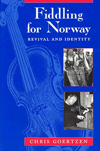 9780226300498: Fiddling for Norway: Revival and Identity (Chicago Studies in Ethnomusicology)