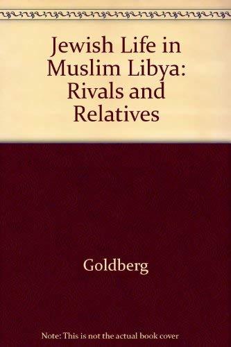 9780226300917: Jewish Life in Muslim Libya: Rivals and Relatives