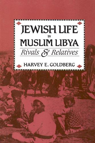 9780226300924: Jewish Life in Muslim Libya: Rivals and Relatives