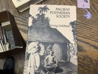 Ancient Polynesian society: Goldman, Irving