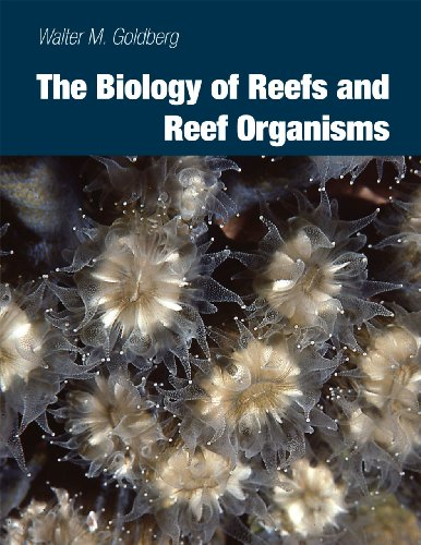 9780226301679: The Biology of Reefs and Reef Organisms