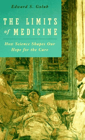 9780226302072: The Limits of Medicine: How Science Shapes Our Hope for the Cure