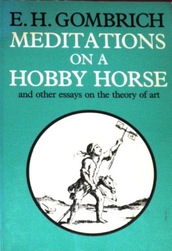 9780226302157: Meditations on a hobby horse: And other essays on the theory of art