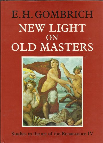 9780226302195: New Light on Old Masters (Studies in the Art of the Renaissance, No 4)