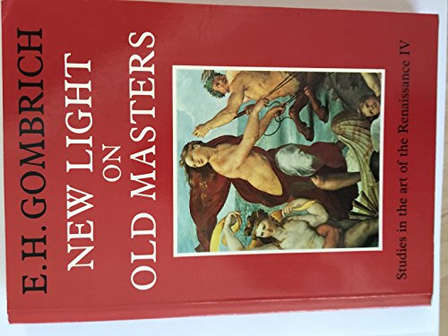 9780226302201: New Light on Old Masters: Studies in the Art of the Renaissance 4