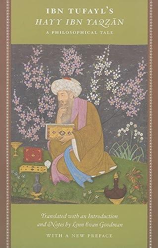 9780226303109: Ibn Tufayl's Hayy Ibn Yaqzan: A Philosophical Tale