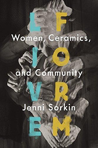 9780226303116: Live Form: Women, Ceramics, and Community