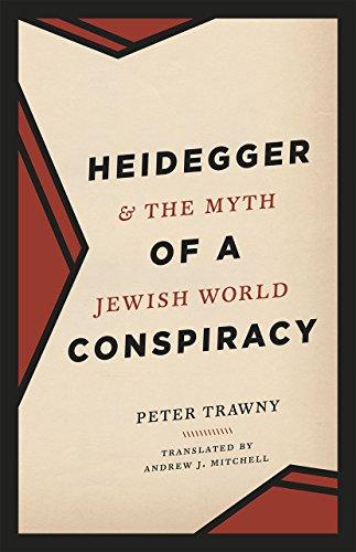 9780226303734: Heidegger and the Myth of a Jewish World Conspiracy
