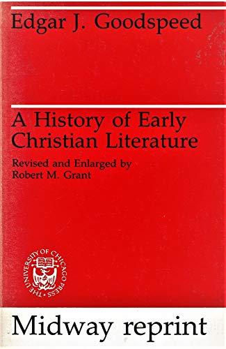 History of Early Christian Literature: Edgar Johnson Goodspeed