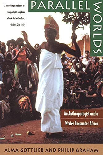 9780226305066: Parallel Worlds: An Anthropologist and a Writer Encounter Africa