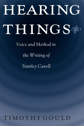 9780226305639: Hearing Things: Voice and Method in the Writing of Stanley Cavell