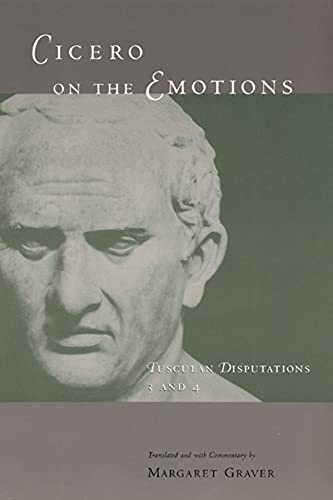 9780226305776: Cicero on the Emotions: Tusculan Disputations 3 and 4 (Bks.3 & 4)