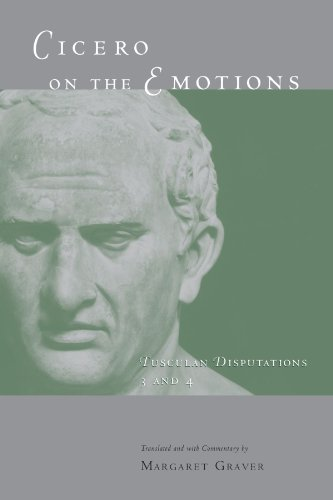 9780226305783: Cicero on the Emotions: Tusculan Disputations 3 and 4