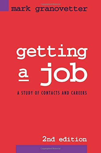 9780226305813: Getting a Job: A Study in Contacts and Careers