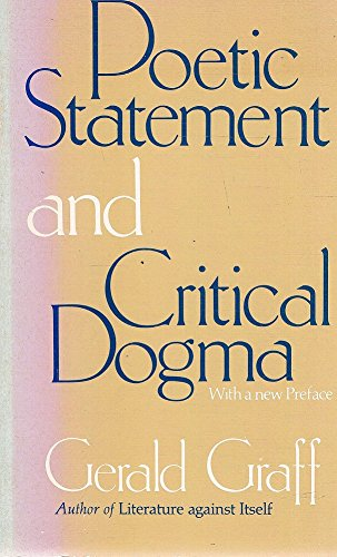 9780226306018: Poetic Statement and Critical Dogma