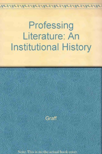 9780226306032: Professing Literature: An Institutional History