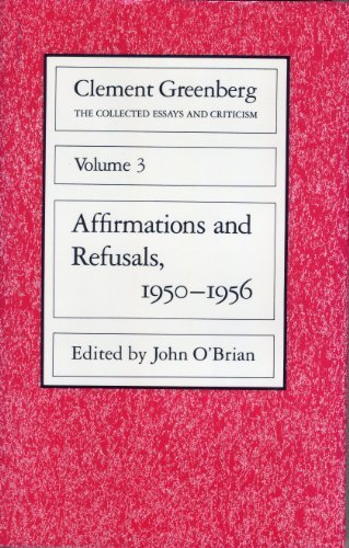 9780226306193: The Collected Essays and Criticism, Volume 3: Affirmations and Refusals, 1950-1956