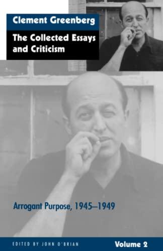9780226306223: The Collected Essays and Criticism, Volume 2: Arrogant Purpose, 1945-1949