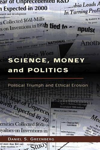 9780226306346: Science, Money, and Politics: Political Triumph and Ethical Erosion