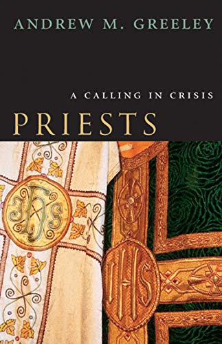 9780226306445: Priests – A Calling in Crisis