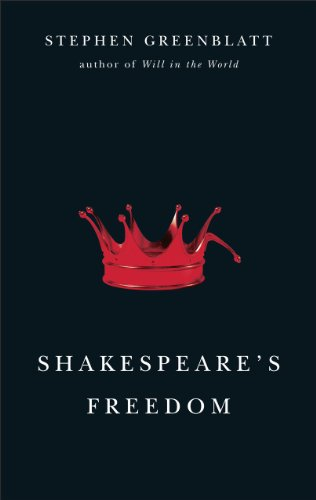 Shakespeare's Freedom: Greenblatt, Stephen