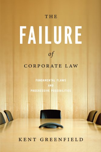 9780226306940: The Failure of Corporate Law: Fundamental Flaws and Progressive Possibilities