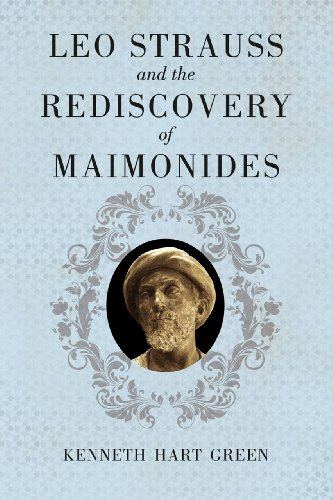 9780226307015: Leo Strauss and the Rediscovery of Maimonides