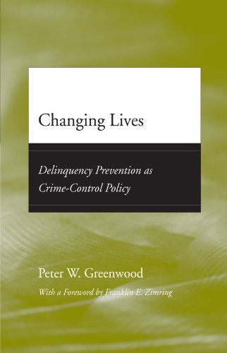 9780226307206: Changing Lives: Delinquency Prevention as Crime-Control Policy (Adolescent Development and Legal Policy)