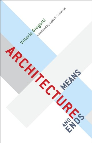 9780226307589: Architecture, Means and Ends