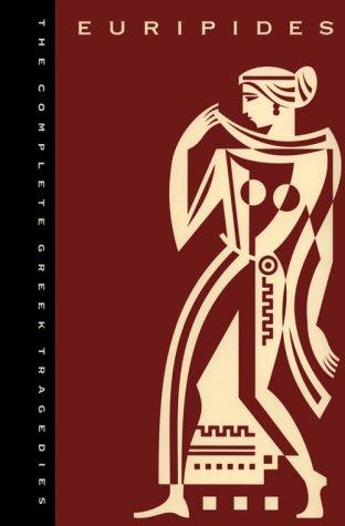 The Complete Greek Tragedies, Volume 3: Euripides: Euripides
