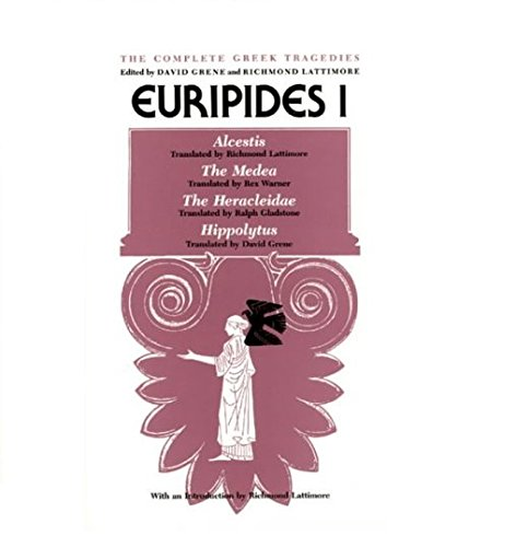9780226307800: Euripides I: Alcestis, The Medea, The Heracleidae, Hippolytus (The Complete Greek Tragedies) (Vol 3)