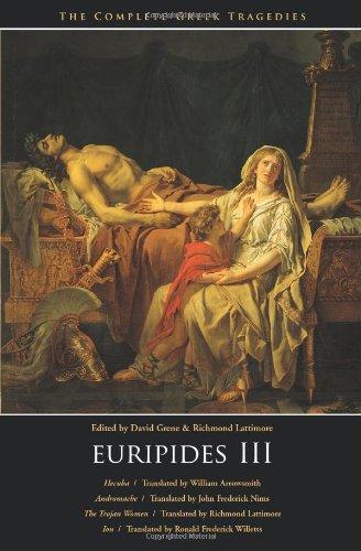 9780226307824: Euripides III: Hecuba, Andromache, The Trojan Women, Ion (The Complete Greek Tragedies) (Vol 5)