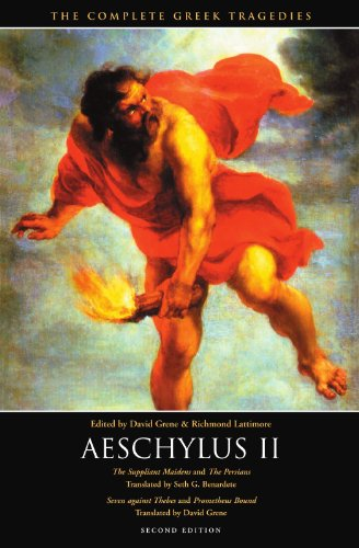9780226307947: Aeschylus II: The Suppliant Maidens and The Persians, Seven against Thebes and Prometheus Bound (The Complete Greek Tragedies)