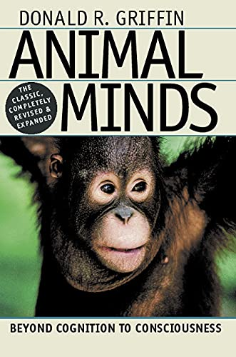 9780226308654: Animal Minds: Beyond Cognition to Consciousness