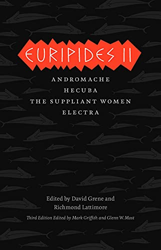 9780226308777: Euripides II: Andromache, Hecuba, The Suppliant Women, Electra (The Complete Greek Tragedies)
