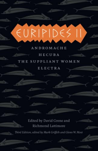 9780226308784: Euripides II: Andromache, Hecuba, The Suppliant Women, Electra (The Complete Greek Tragedies)