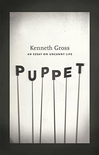 9780226309583: Puppet: An Essay on Uncanny Life