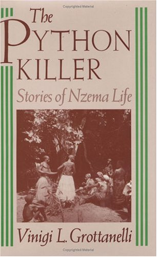The Python Killer: Stories of Nzema Life.: Grottanelli, Vinigi L.