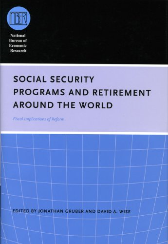 9780226310176: Social Security Programs and Retirement around the World: Fiscal Implications of Reform (National Bureau of Economic Research Conference Report)