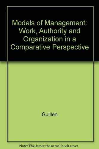 9780226310350: Models of Management: Work, Authority and Organization in a Comparative Perspective