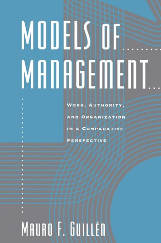9780226310367: Models of Management: Work, Authority and Organization in a Comparative Perspective