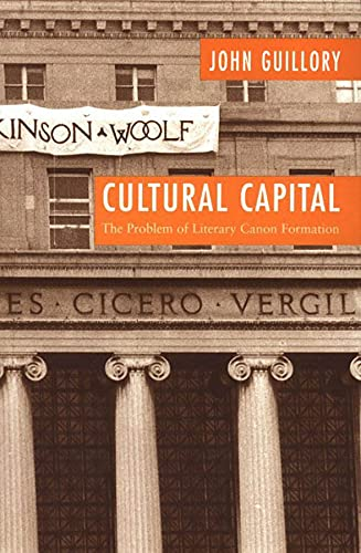 9780226310435: Cultural Capital: The Problem of Literary Canon Formation